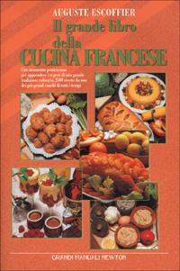 Immagine di Il grande libro della cucina francese