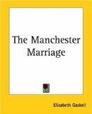 More about The Manchester Marriage