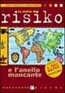 Immagine di La storia di Risiko e l'anello mancante