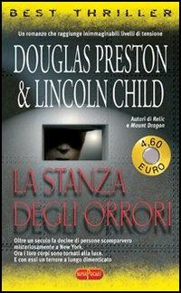 La stanza degli orrori douglas preston lincoln child for La stanza degli ospiti libro