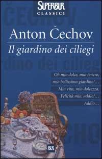 Il giardino dei ciliegi anton chekhov 56 recensioni su anobii - Il giardino dei ciliegi ...