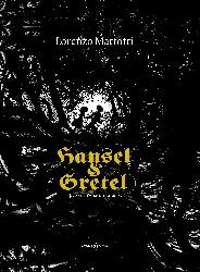 More about Hansel e Gretel