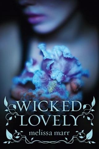 More about Wicked lovely