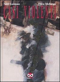 More about Casi violenti