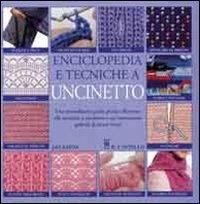 Immagine di Enciclopedia e tecniche a uncinetto