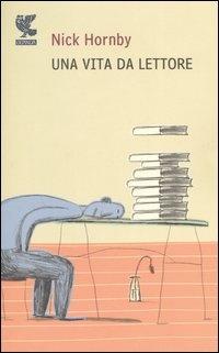 Immagine di Una vita da lettore