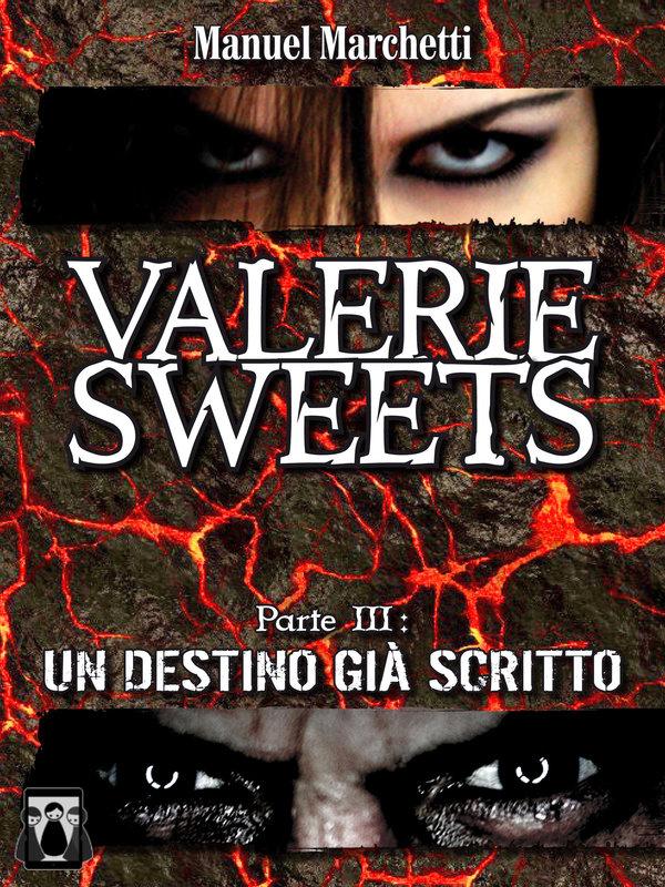Valerie Sweets, Parte III