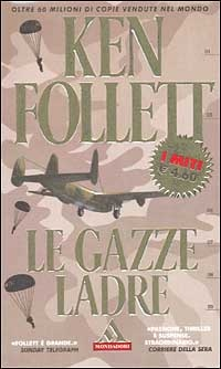 More about Le gazze ladre