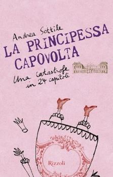 More about La principessa capovolta