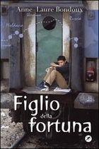 More about Figlio della fortuna