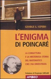Per saperne di più riguardo a L'enigma di Poincaré