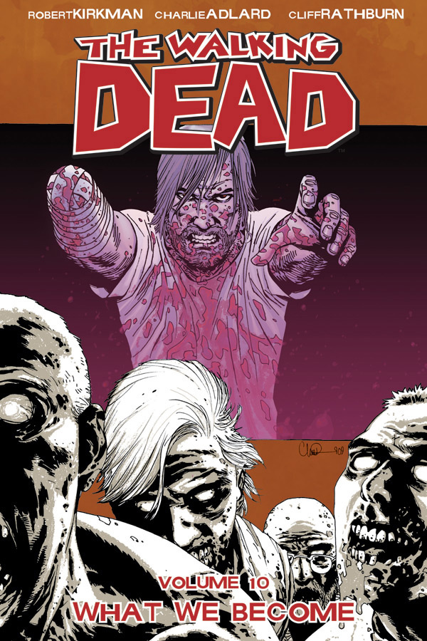 The Walking Dead, Vol. 10