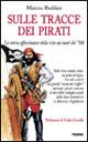 Immagine di Sulle tracce dei pirati