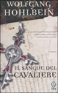 More about Il sangue del cavaliere