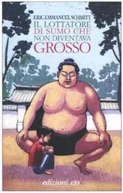 More about Il lottatore di sumo che non diventava grosso