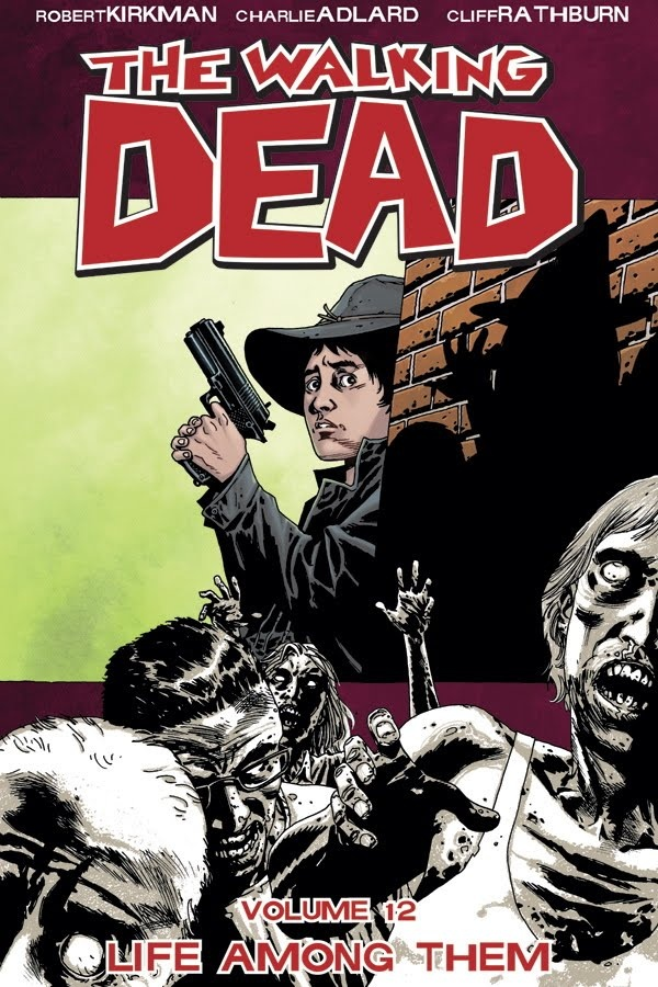 The Walking Dead, Vol. 12