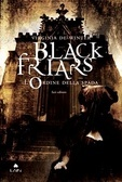 More about Black Friars