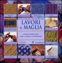 Immagine di Enciclopedia e tecnica dei lavori a maglia