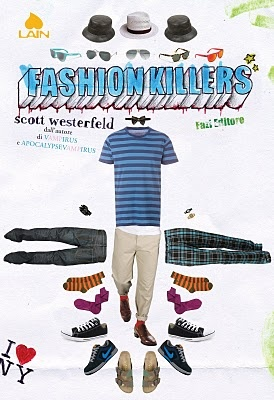 More about Fashion killers