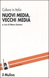 More about Nuovi media, vecchi media