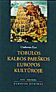 Tobulos kalbos paieškos Europos kultūroje