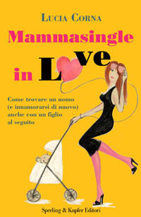More about Mammasingle in love