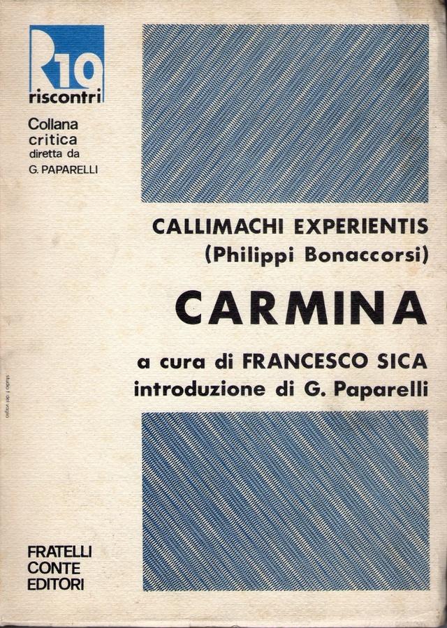Callimachi Experientis (Philippi Bonaccorsi) Carmina