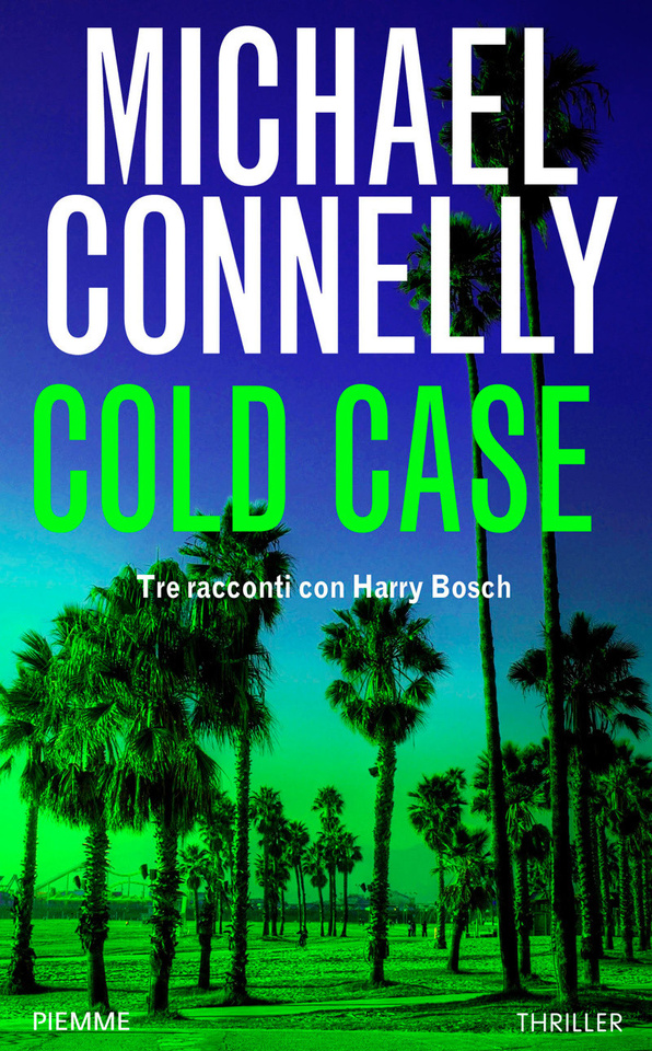 "Michael Connelly: ""Cold Case"""