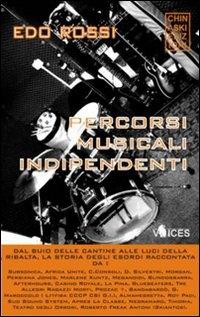 More about Percorsi musicali indipendenti