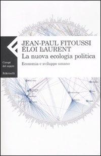 More about La nuova ecologia politica. Economia e sviluppo umano