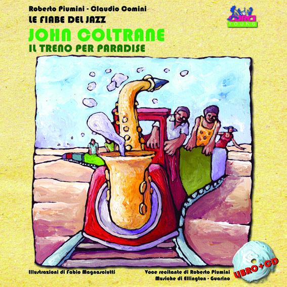 Più riguardo a John Coltrane. Un treno per Paradise. Con CD Audio