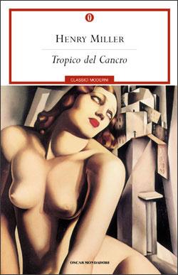 Tropico del Cancro, Henry Miller