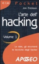 L'arte dell'hacking. Vol. 1