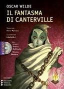 More about Il fantasma di Canterville. Un racconto material-idealistico. Con CD e MP3