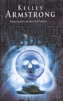 More about Living with the Dead