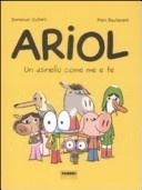 More about Un asinello come me e te. Ariol
