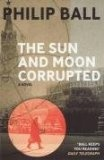 More about The Sun and Moon Corrupted