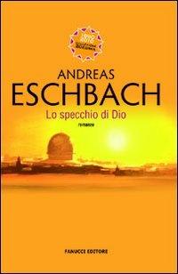 Lo specchio di dio andreas eschbach 77 recensioni su - Lo specchio di carta ...