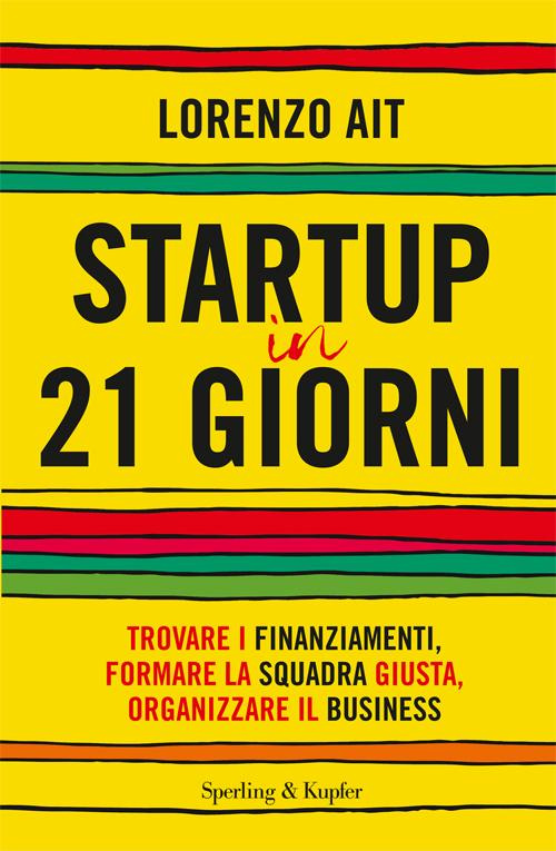 Startup in 21 giorni