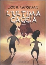 More about L'ultima caccia