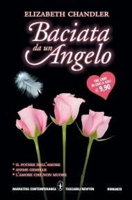 More about Baciata da un angelo: Il potere dell'amore-Anime gemelle-L'amore che non muore