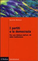 I partiti e la democrazia. Per una rilettura dell'art. 49 della Costituzione
