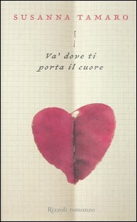 Image of Va' dove ti porta il cuore