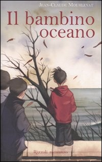More about Il bambino oceano