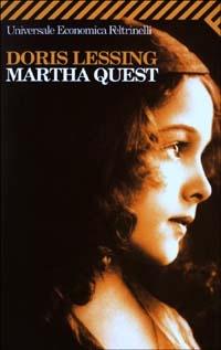 Martha Quest, di Doris Lessing