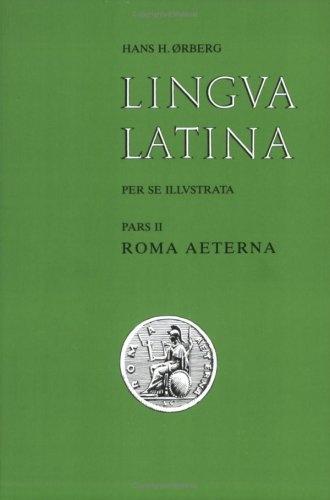 Lingua Latina per se illustrata, Pars II