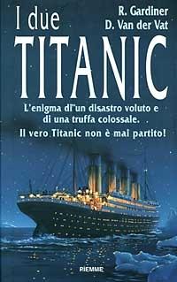 Image of I due Titanic