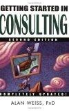 Image of Getting Started in Consulting, Second Edition
