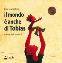 More about Il mondo è anche di Tobias