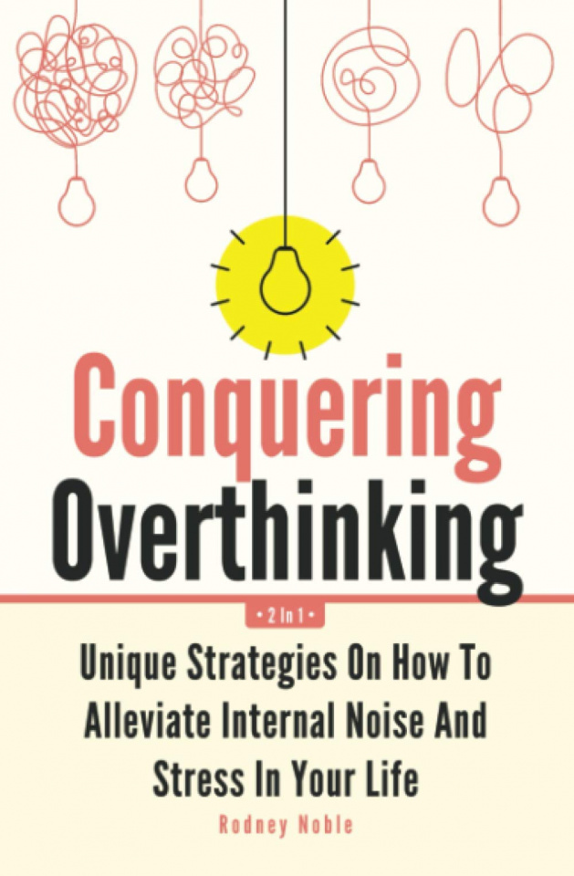 Conquering Overthinking 2 in 1